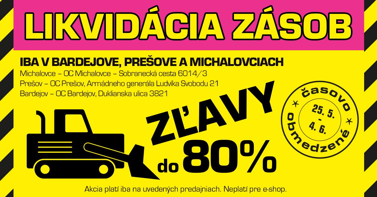 LIKVIDUJEME zásoby v 3 predajniach, CENY padajú: až - 80 % na STOVKY produktov!