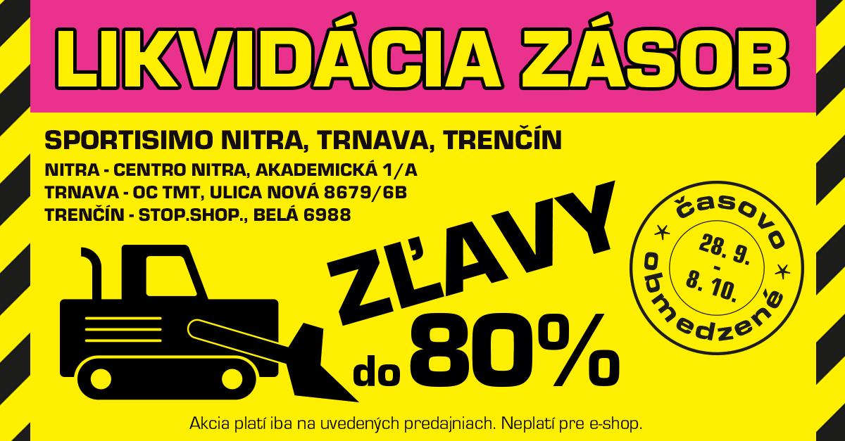 Ušetríte až 80 %: LIKVIDÁCIA 3 PREDAJNÍ v Nitre, Trnave a Trenčíne