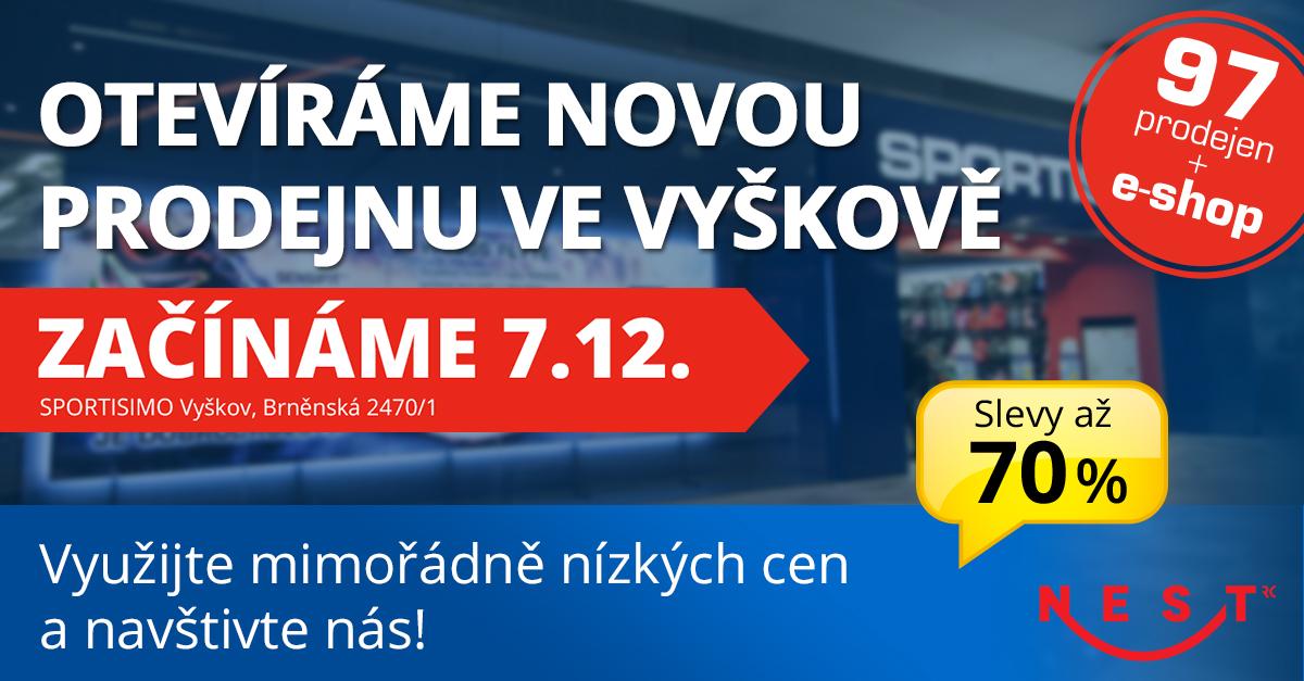 Nová prodejna ve VYŠKOVĚ v OC Nest od 7. 12., AKČNÍ slevy až 70 %!