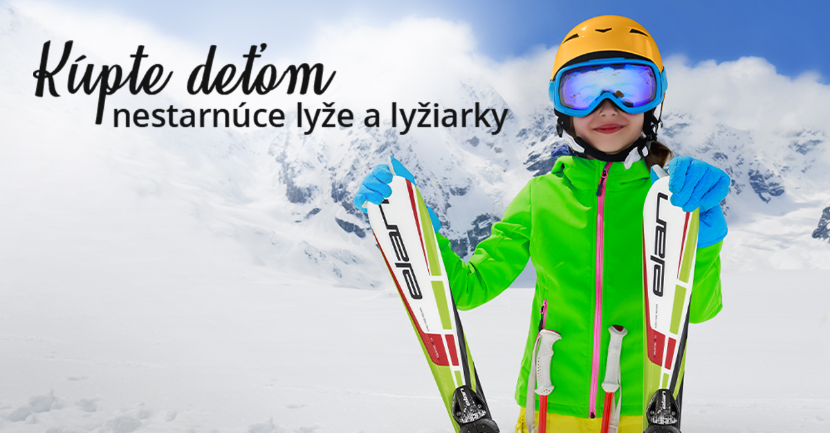 Kúpte deťom lyže, ktoré porastú s nimi